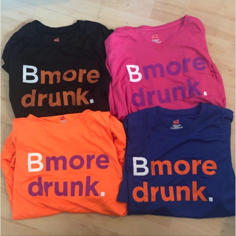 Bmore Drunk Shirts - Front
